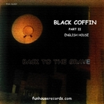 ENGLISH HOUSE - Black Coffin Part II (Front Cover)