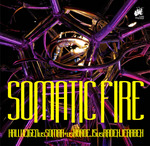Somatic Fire