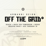 REIGN, Armanni - Off The Grid EP (Front Cover)