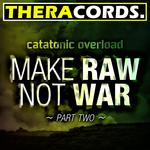 Make RAW Not WAR Part 2