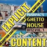 Pushpac Ghetto Hitz Volume 1
