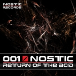 NOSTIC - Return Of The Acid (Front Cover)
