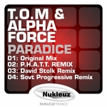 TOM & ALPHA FORCE - Paradice (Front Cover)