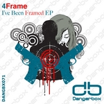I've Been Framed EP
