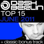 Dash Berlin Top 15 June 2011
