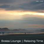Bossa Lounge - Relaxing Time