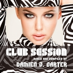 Club Session (Mixed By Damien J. Carter)