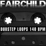 Dubstep Loops 140 BPM (Special DJ Tools)