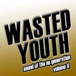 Wasted Youth Vol 4
