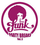 TRU FUNK/WARSON/DJ NOZ - Party Breaks Vol 3 (Front Cover)