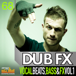 Vocal Beats, Bass And FX Vol 1 (Sample Pack WAV/APPLE/LIVE/REASON)