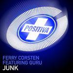 Corsten, Ferry: Junk (Flashover Mix) (Feat. Guru)