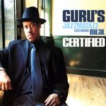 GURU'S JAZZMATAZZ - Certified (Explicit) (Front Cover)
