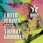 Latin Moves & Tribal Grooves