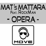 MATTARA, Mat's feat ROCKMAN - Opera (Front Cover)