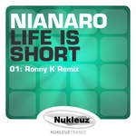 NIANARO - Life Is Short (Front Cover)