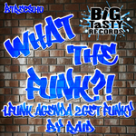 What The Funk?!