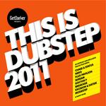 GetDarker Presents This Is Dubstep 2011