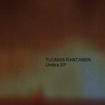 RANTANEN, Tuomas - Umbra EP (Front Cover)