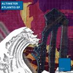 ALTIMETER - Atlantis EP (Front Cover)