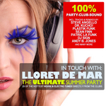 In Touch With: Lloret De Mar (The Ultimate Summer Party)