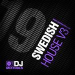 DJ Mixtools 19: Swedish House Vol 3 (Sample Pack WAV)