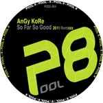 So Far So Good (2011 remixxx)