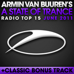A State Of Trance Radio Top 15 June 2011