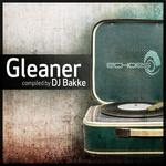 Gleaner (compiled by DJ Bakke)