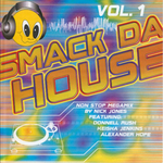 VARIOUS - Smack Da House Vol 1 (Front Cover)