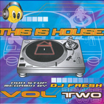 DJ FRESH/VARIOUS - This Is House Vol 2 (Non Stop megamix by DJ Fresh) (Front Cover)