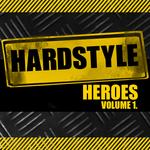 Hardstyle Heroes Vol 1