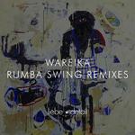 WAREIKA - Rumba Swing (remixes) (Front Cover)