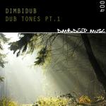 Dub Tones PT 1