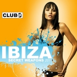 Ibiza Secret Weapons 2011