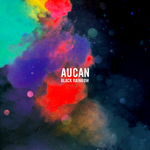 AUCAN - Black Rainbow (Front Cover)