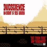 DUOSCIENCE/IN SIGHT/SEB BRUEN - Set Them Free (Front Cover)