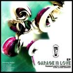 TRANSATLANTIC CONNECTION - Garage Is Love (Front Cover)