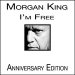 KING, Morgan - I'm Free (Anniversary Edition) (Front Cover)