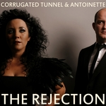 CORRUGATED TUNNEL - The Rejection (Front Cover)