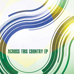 VARIOUS - Across This Country (Front Cover)