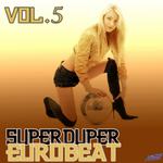 VARIOUS - Super Duper Eurobeat Vol 5 (Front Cover)