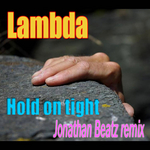 Hold On Tight 2011 Remixes