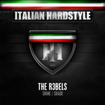 R3BELS, The - Italian Hardstyle 016 (Front Cover)