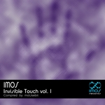 Invisible Touch Vol 1 (compiled by Mousebit)