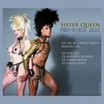 Let Me Be A Drag Queen (remixes 2011)