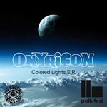 Onyricon Colored Lights EP