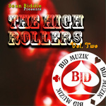 The High Rollers Volume 2 (unmixed tracks)