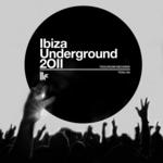 Ibiza Underground 2011