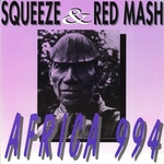 SQUEEZE/RED MASH - Africa 994 (Front Cover)